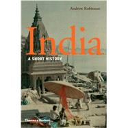 India: A Short History by Robinson, Andrew, 9780500251997