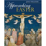 Approaching Easter by Williams, Jane, 9780745951997