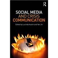 Social Media and Crisis Communication by Austin; Lucinda L., 9781138811997