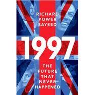 1997 by Sayeed, Richard Power, 9781786991997