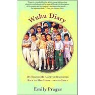 Wuhu Diary by PRAGER, EMILY, 9780385721998