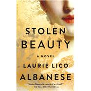 Stolen Beauty by Albanese, Laurie Lico, 9781501131998