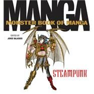 The Monster Book of Manga Steampunk by Balaguer, Jorge, 9780062351999