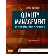 Quality Management in the Imaging Sciences by Papp, Jeffrey, 9780323261999