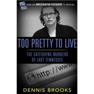 Too Pretty to Live by Brooks, Dennis, 9781682301999