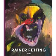 Rainer Fetting by Arndt, Matthias; Pofalla, Boris, 9783954761999