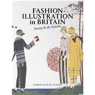 Fashion Illustration in Britain by Butchart, Amber Jane, 9780712352000