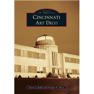 Cincinnati Art Deco by Rolfes, Steven J.; Weise, Douglas R., 9781467112000