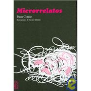 Microrrelatos by Conde, Paco; Sobrino, Alvaro, 9788461232000