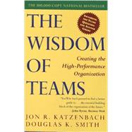 The Wisdom of Teams by Katzenbach, Jon R., 9780060522001