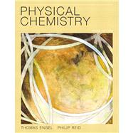 Physical Chemistry by Engel, Thomas; Reid, Philip, 9780321812001