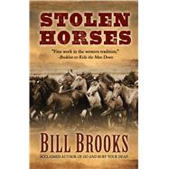 Stolen Horses by Brooks, Bill, 9781432832001