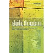 Rebuilding the Foundation by Rasinski, Timothy V.; Afflerbach, Peter; Allington, Richard L.; Bean, Rita M.; Bear, Donald R., 9781935542001