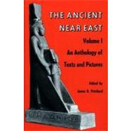 The Ancient Near East: An Anthology of Texts and Pictures by Pritchard, James B., 9780691002002