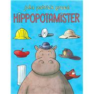 Hippopotamister by Green, John Patrick, 9781626722002