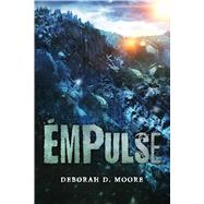 EMPulse by Moore, Deborah D., 9781682612002