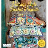 Vintage Style Crochet Projects: 32 Crochet Projects by Strycharska, Agnieszka, 9786059192002