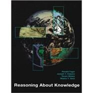 Reasoning About Knowledge by Ronald Fagin, Joseph Y. Halpern, Yoram Moses and Moshe Y. Vardi, 9780262562003