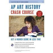 Ap Art History Crash Course by Asch, Gayle; Curless, Matt, 9780738612003