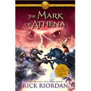 The Heroes of Olympus - Book Three: Mark of Athena by Riordan, Rick, 9781423142003