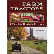 Farm Tractors by Williams, Michael, 9781620082003
