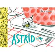 Astrid the Fly by Jönsson, Maria, 9780823432004
