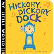 Hickory, Dickory, Dock by Tiger Tales; Galloway, Fhiona, 9781589252004