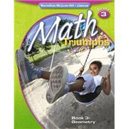 Math Triumphs, Grade 3, Student Study Guide, Book 3: Geometry by Unknown, 9780078882005