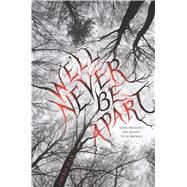 We'll Never Be Apart by Jean, Emiko, 9780544482005