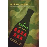A Bottle in the Gaza Sea by Zenatti, Valerie, 9781599902005