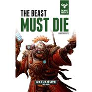 The Beast Must Die by Thorpe, Gav, 9781784962005