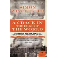 A Crack in the Edge of the World: America And the Great California Earthquake of 1906 by Winchester, Simon, 9780060572006