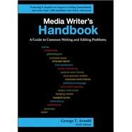 Media Writer's Handbook: A Guide to Common Writing and Editing Problems by Arnold, George, 9780073512006