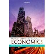 Modern Urban and Regional Economics by UNKNOWN, 9780199582006