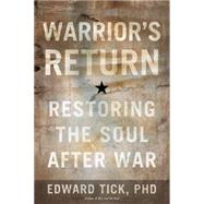 Warrior's Return by Tick, Edward, Ph.D., 9781622032006