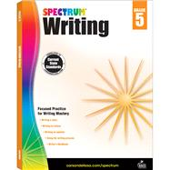 Spectrum Writing, Grade 5 by Spectrum, 9781483812007