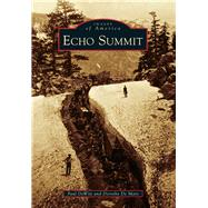 Echo Summit by Dewitt, Paul; De Mare, Dorothy, 9781467132008