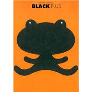 Black Plus: A Cut-paper Book by Tamarkin, Annette; Tamarkin, Annette, 9781909142008