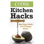 Kitchen Hacks by AMERICA'S TEST KITCHEN, 9781940352008