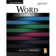 Word 2013 Signature Series Comprehensive Approach with SNAP by Rutkosky, 9780763852009