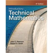 Introductory Technical Mathematics by Smith; Peterson, 9781111542009