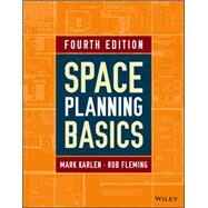 Space Planning Basics by Karlen, Mark; Fleming, Rob, 9781118882009