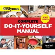 Complete Do-It-Yourself Manual by Family Handyman, 9781621452010