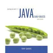 Starting Out with Java Early Objects by Gaddis, Tony, 9780134462011