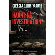 Haunting Investigation by Yarbro, Chelsea Quinn, 9781943052011