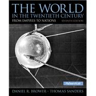 The World in the Twentieth Century by Brower, Daniel R.; Sanders, Thomas, 9780136052012