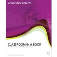 Adobe Indesign CS3 : The Official Training Workbook from Adobe Systems by Adobe Creative Team, 9780321492012