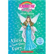 Alicia the Snow Queen Fairy (Rainbow Magic Special Edition) by Meadows, Daisy, 9780545852012