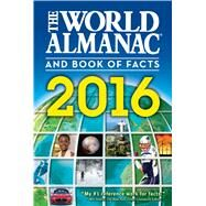 The World Almanac and Book of Facts 2016 by Janssen, Sarah, 9781600572012