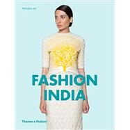 Fashion India by Jay, Phyllida, 9780500292013